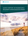 Survey Report for Workforce Readiness: When Disaster Strikes